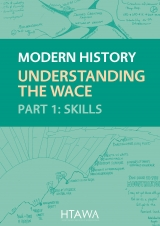 WACE HIstory Study Guide: Part 1 Skills (2015)